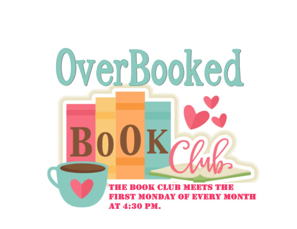 Overbooked Book Club picture.  The Book Club meets the First Monday of every month at 4:30 pm.