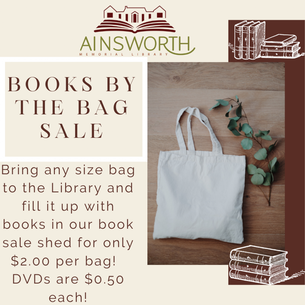 Book sale - any size bag for $2.00 each.  DVDs $.50 each!